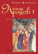 Gli Atti degli apostoli. 1 (1-12)