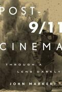 Post-9/11 Cinema: Through a Lens Darkly