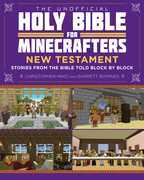 The Unofficial Holy Bible for Minecrafters: New Testament