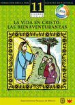 La vida en Cristo: las bienaventuranzas