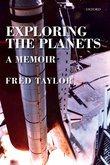 Exploring the Planets: A Memoir