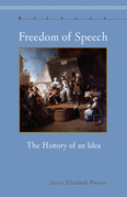 Freedom of Speech: The History of an Idea