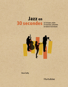 Jazz en 30 secondes