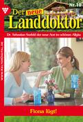 Der neue Landdoktor 10 - Arztroman
