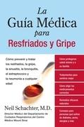 La Guia Medica para Resfriados y Gripe  EPB