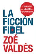 La Ficcion Fidel  EPB