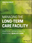 Managing the Long-Term Care Facility