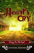 Heart's Cry: Poetry For The Soul