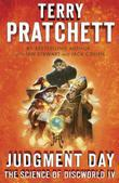Judgment Day: Science of Discworld IV: A Novel