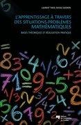 L'apprentissage à travers des situations-problèmes mathématiques