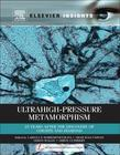 Ultrahigh-Pressure Metamorphism: 25 Years After The Discovery Of Coesite And Diamond