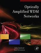 Optically Amplified WDM Networks: Principles and Practices