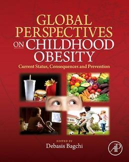 Global Perspectives on Childhood Obesity: Current Status, Consequences and Prevention