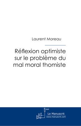 Réflexion optimiste sur le problème du mal moral thomiste