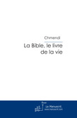 La Bible, le livre de la vie