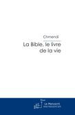 La Bible, le livre de la vie