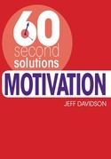 60 Second Solutions: Motivation