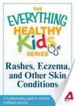 Rashes, Eczema, and Other Skin Conditions