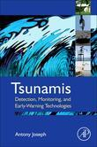 Tsunamis: Detection, Monitoring, and Early-Warning Technologies
