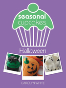 Seasonal Cupcakes - Halloween: 5 Fun & Spooky Cupcake Decorating Projects