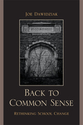 Back to Common Sense: Rethinking School Change