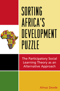 Sorting Africa's Developmental Puzzle: The Participatory Social Learning Theory as an Alternative Approach
