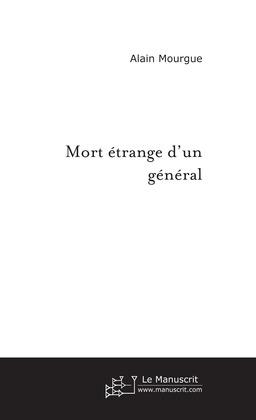 Mort étrange d'un général