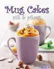 Mug Cakes süß & pikant