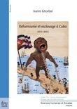 Réformisme et esclavage à Cuba