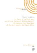 Le corps et l'espace dans Les Voix de Marrakech d'Ellias Canetti, Makbara de Juan Goytisolo et Marrakch medine de Claude Ollier