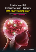 Environmental Experience and Plasticity of the Developing Brain