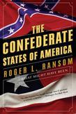 The Confederate States of America: What Might Have Been