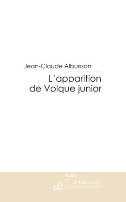 L'apparition de Volque junior