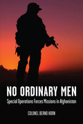 No Ordinary Men: Special Operations Forces Missions in Afghanistan