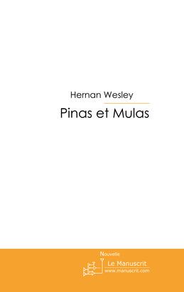 Pinas et Mulas