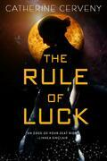 The Rule of Luck: A Science Fiction Romance