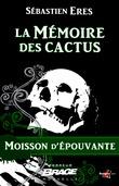 La Mémoire des cactus