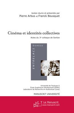 Cinéma et identités collectives : Actes du 3ème colloque de Sorèze