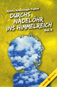 Durchs Nadelöhr ins Himmelreich Vol. 3