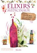 Élixirs médicinaux - vins, vinaigres et autres potions