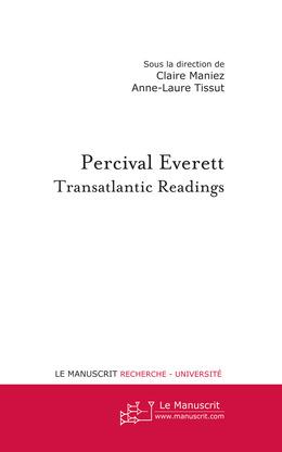 Percival Everett : Transatlantic Readings