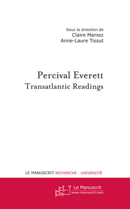 Percival Everett : Transatlantic Readings