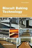 Biscuit Baking Technology: Processing and Engineering Manual