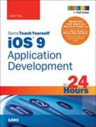 iOS 9 Application Development in 24 Hours, Sams Teach Yourself