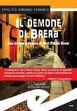 Il demone di Brera. Una nuova indagine di Neri Pisani Dossi