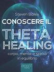 Conoscere il Theta healing