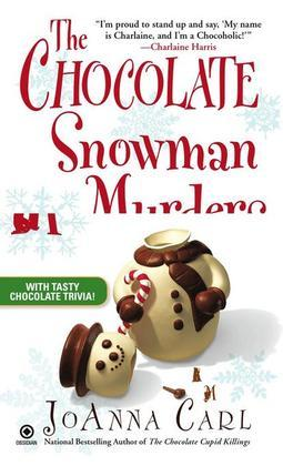 The Chocolate Snowman Murders: A Chocoholic Mystery