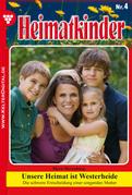 Heimatkinder 4 - Heimatroman