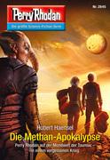 Perry Rhodan 2845: Die Methan-Apokalypse