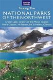 Great American Wilderness: Touring the National Parks of the Northwest